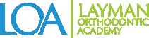Layman Orthodontic Academy